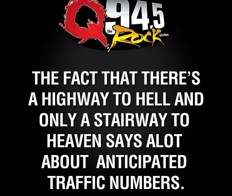 The fact that there's a highway to hell..
